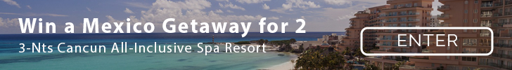 Enter to win a Trip to Mexico